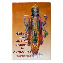 Alchemy and Metallic Medicines in Ayurveda
